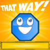 That Way!