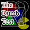 The Dumb Test