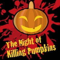 The Night of the Killing Pumpkins