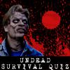 The Undead Survival Test