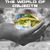 The world of objects