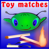 toy matches
