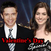 Valentine's Day Movie – Anne Hathaway & Topher Grace