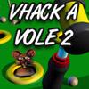 Vhack a Vole 2