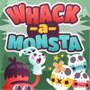 Whack a Monsta